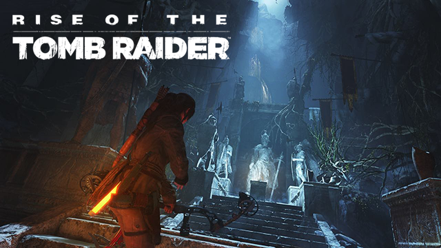 Rise of the Tomb Raider [2015]